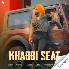Khabbi Seat song download by Ammy Virk