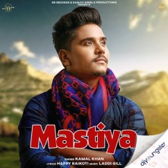Mastiya song download by Kamal Khan
