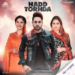 Hadd Torhda song download by Harjot