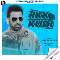 Ikk Kudi song download by Sheera Jasvir