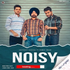 Noisy song download by Jaspreet Sangha