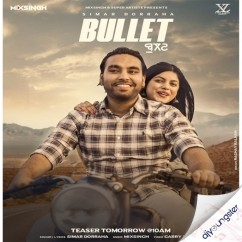 Bullet song download by Simar Doraha