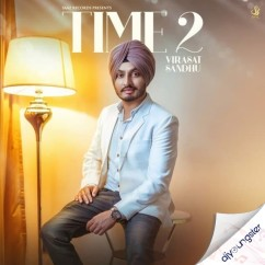 Time 2 song download by Virasat Sandhu
