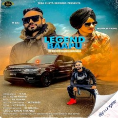 Legend Baapu song download by M Rai