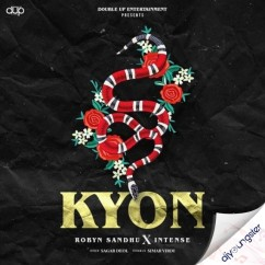 Kyon song download by Robyn Sandhu