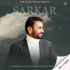 Sarkar song download by Debi Makhsoospuri