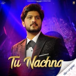 Tu Nachna song download by Gurnam Bhullar