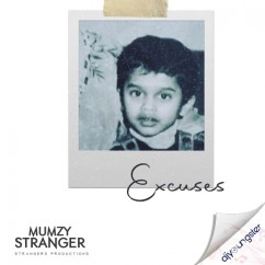 Excuses song download by Mumzy Stranger