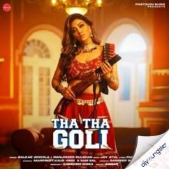 Tha Tha Goli song download by Balkar Ankhila