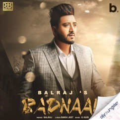 Badnaam song download by Balraj