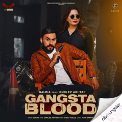 Gangsta Blood song download by Galbia