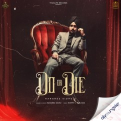 Do or Die song download by Rangrez Sidhu