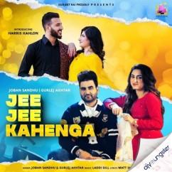 Jee Jee Kahenga song download by Joban Sandhu