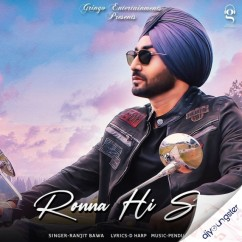 Ronna Hi Si song download by Ranjit Bawa