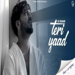 Teri Yaad song download by G Khan