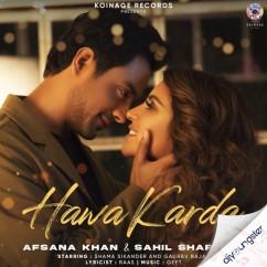 Hawa Karda ft Afsana Khan song download by Sahil Sharma