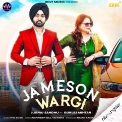 Jameson Wargi song download by Jugraj Sandhu