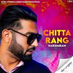 Chitta Rang song download by Harsimran