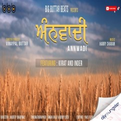 Annwadi Vinaypal song download by Singh Buttar