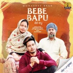 Bebe Bapu song download by Mohabbat Brar