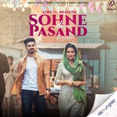 Sohne Di Pasand song download by Jind