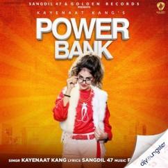 Power Bank song download by Kayenaat Kang