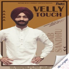 Velly Touch song download by Rabab Sandhu