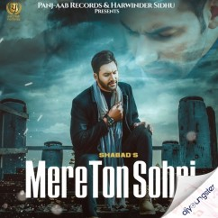 Mere Ton Sohni song download by Shabad Manes