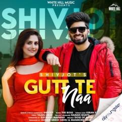Gutt Te Naa song download by Shivjot