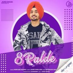 8 Ralde song download by Nirvair Pannu