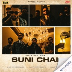Suni Chal song download by Jovan Dhillon