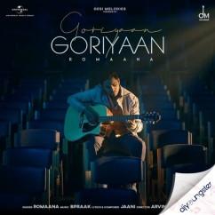 Goriyaan Goriyaan ft Jasmin song download by Romaana