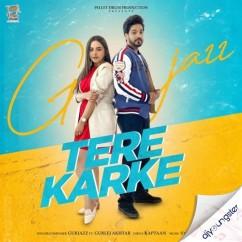 Tere Karke song download by Gurjazz