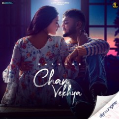 Chan Vekhya song download by Harnoor