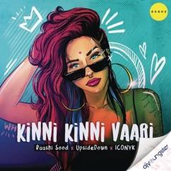 Kinni Kinni Vaari song download by Raashi Sood