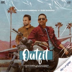 Outfit song download by Gur Sandhu