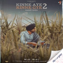 Kinne Aye Kinne Gye 2 song download by Ranjit Bawa