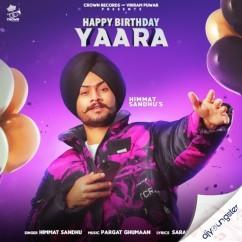 Happy Birthday Yaara song download by Himmat Sandhu