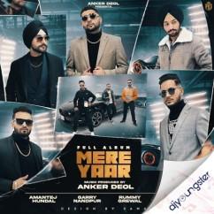 Mere Yaar song download by Anker Deol
