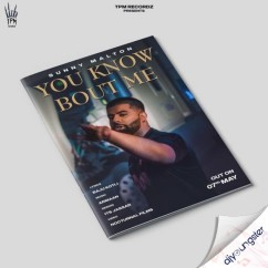You Know Bout Me song download by Sunny Malton