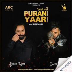 Purani Yaari Ft Babbu Maan song download by Jazzy B
