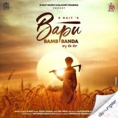 Bapu Bamb Banda song download by R Nait
