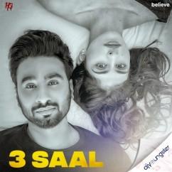 3 Saal ft Nitika Jain song download by Hardeep Grewal