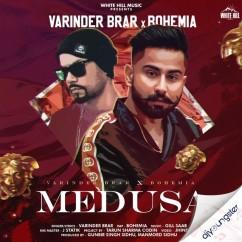 Medusa ft Boehmia song download by Varinder Brar