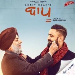 Bapu song download by Amrit Maan