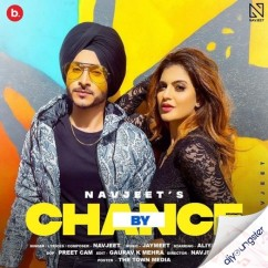 By Chance song download by Navjeet