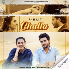 Challa song download by R Nait