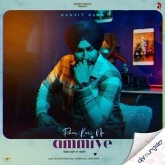 Fikar Kari Na Ammiye  song download by Ranjit Bawa