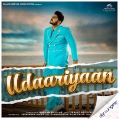 Udaariyaan song download by Gurnam Bhullar