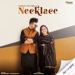 Necklace song download by Gurneet Dosanjh